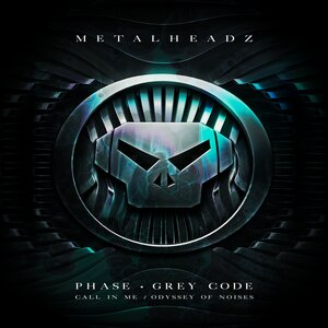 PHASE/GREY CODE - Call In Me