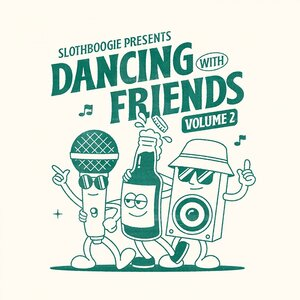 Various - Slothboogie Presents Dancing With Friends Vol 2