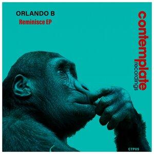 Orlando B - Reminisce - EP