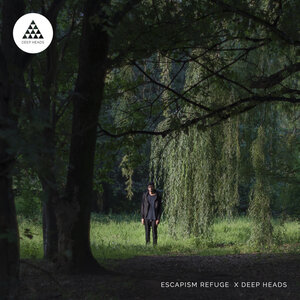 Escapism Refuge - Escapism Refuge X Deep Heads
