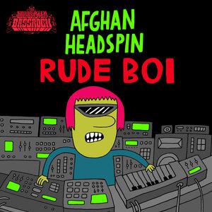 Afghan Headspin - Rude Boi
