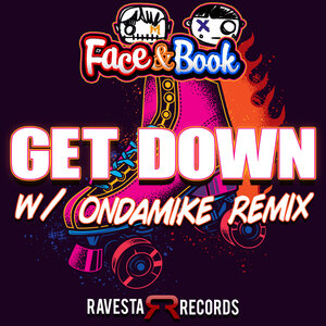 FACE & BOOK - Get Down