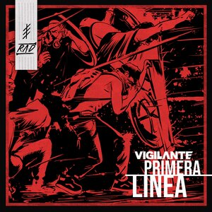 Vigilante - Primera Linea
