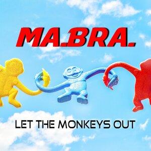 Ma.Bra. - Let The Monkeys Out (Ma.Bra. Mix)