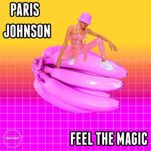 Paris Johnson - Feel The Magic