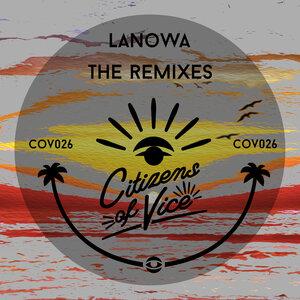 Lanowa - The Remixes