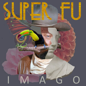 Super FU - Imago