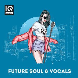 IQ Samples - Future Soul & Vocals (Sample Pack WAV)