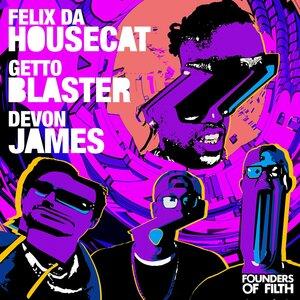 Felix Da Housecat/Gettoblaster/Devon James - Dazzler