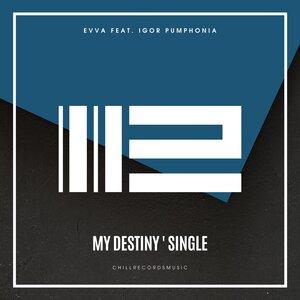 EVVA/IGOR PUMPHONIA - My Destiny
