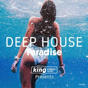 Various - King Street Sounds presents Deep House Paradise
