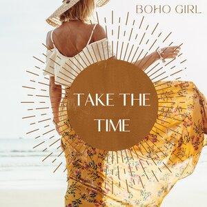 Boho Girl - Take The Time (Radio Edit)