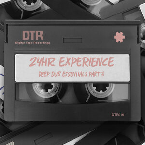 24HR Experience - Deep Dub Essentials Part 3