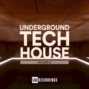 Various - Underground Tech House, Vol 03