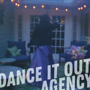 Agency - Dance It Out
