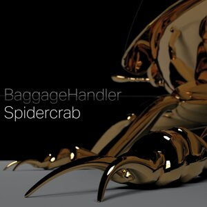 DOM MARIANI/BAGGAGE HANDLER - Spidercrab