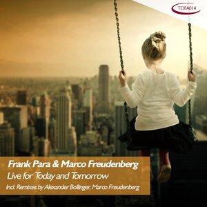 FRANK PARA/MARCO FREUDENBERG - Live For Today & Tomorrow