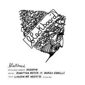 JONATHAN MEYER FEAT MARCO CINELLI - Loosen My Necktie (Extended Mix)