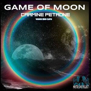 Carmine Petrone - Game Of Moon