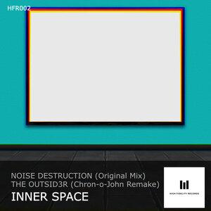 Noise Destruction - Inner Space