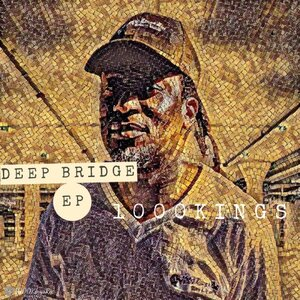 1000Kings - Deep Bridge EP