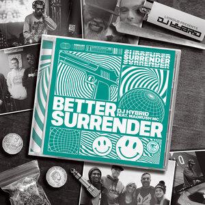 DJ HYBRID - Better Surrender
