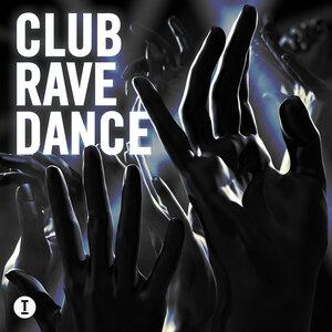 Various - Club Rave Dance (unmixed tracks)