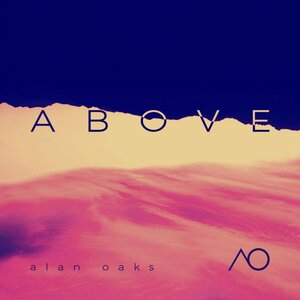 Alan Oaks - Above