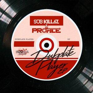 SUB KILLAZ/PROFILE - Dubplate Player EP