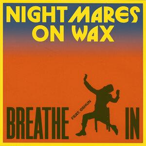 NIGHTMARES ON WAX FEAT OSHUN - Breathe In
