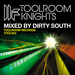 Toolroom Knights Mixed By Dirty South (unmixed tracks)