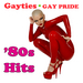Various - Gayties - Gay Pride '80s Hits (re-recorded/remastered versions)