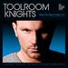 Toolroom Knights Mixed By Mark Knight (unmixed tracks)