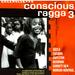 Various Artists - Conscious Ragga Volume 3