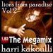 Lions From Paradise Vol 2: The Megamix