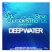 Deep Water (remixes)
