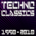 Various - Techno Classics 1990-2010 Best Of Club Trance & Electro Anthems