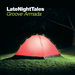 Groove Armada / Various - Late Night Tales: Groove Armada (unmixed tracks)