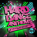 Andy Whitby / Anne Savage / Scott Attrill / Mark Eg / Sam & Deano / Various - Hard Dance Anthems (mixed By Andy Whitby & Anne Savage & Scott Attrill & Mark EG & Sam & Deano) (unmixed tracks)