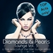 Diamonds & Pearls Lounge Vol 5 (A Fine Selection Of The Best Lounge Artists)