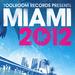 Toolroom Records Miami 2012