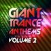 Various - Giant Trance Anthems Vol 2 (30 Energy Ultra Trance Worxx)