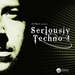 A Paul Presents Seriously Techno 4 (unmixed tracks)