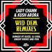 Wid Dem - Remixes