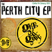 The Perth City EP
