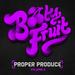 Proper Produce Volume 2