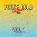 Fool's Gold Clubhouse Vol.1