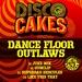Disco Cakes Vol 6