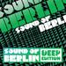 Sound Of Berlin Deep Edition Vol 1