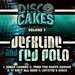 Disco Cakes Vol 7